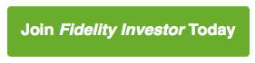 Join Fidelity Investor Today